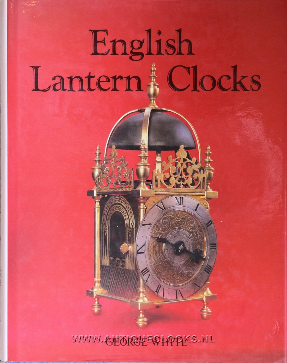 English Lantern Clocks by George White